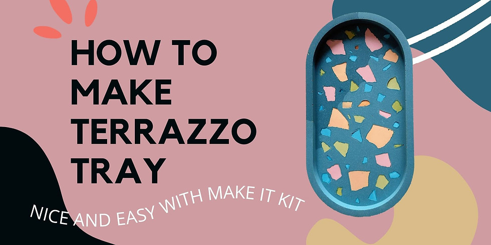 Complimentary Online Terrazzo Tray Workshop