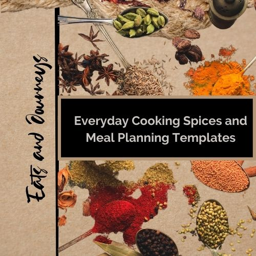 All About Spices and Meal Planning Templates