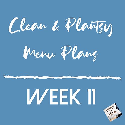 Week 11 - Clean & Plantsy Recipes and Menu Plan