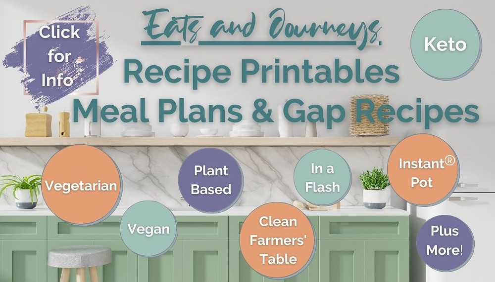 This is an image of a calm kitchen with green, orange and purple circles, with a link for Recipe Printables with Well-Organized Meal Plans and Tasty Gap Recipes from Eats and Journeys