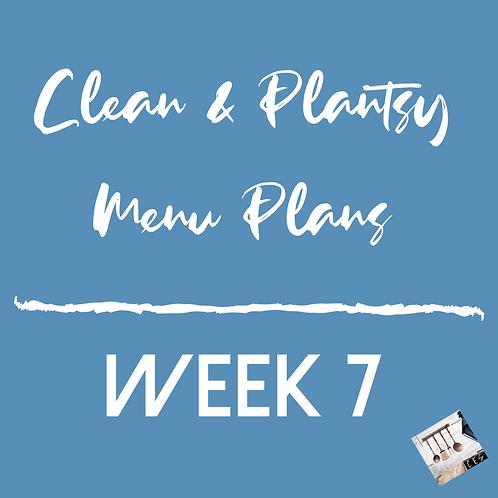 Week 7 - Clean & Plantsy Recipes and Menu Plan