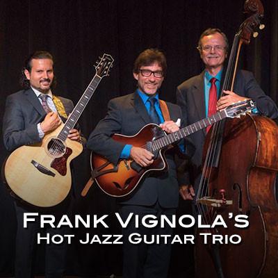 Frank Vignola: Hot Jazz Guitar Trio