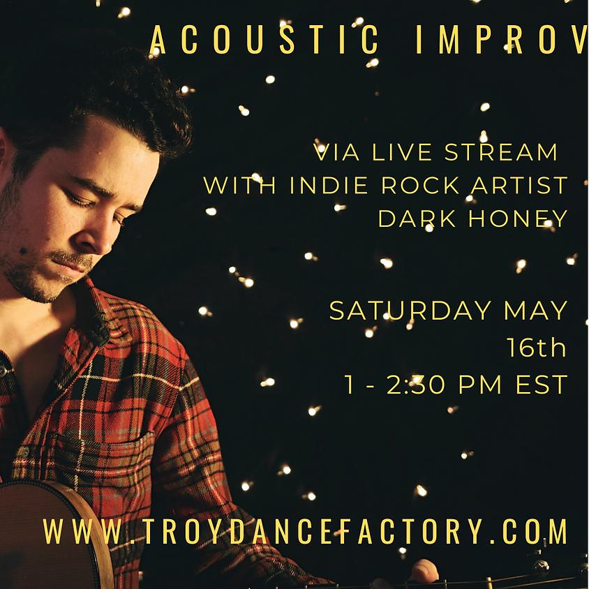 Acoustic Improv Live With Dark Honey