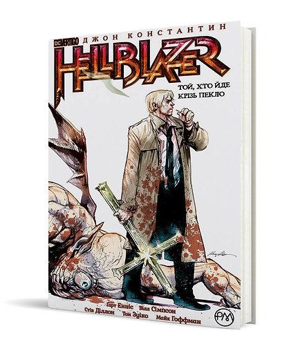 Hellblazer. Той, хто йде крізь пекло. Книга 1