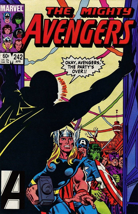 The Mighty Avengers #242 (1984/1st series) THE PARTY'S OVER!!