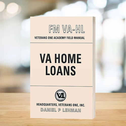 The VA Home Loan Field Manual (free download)