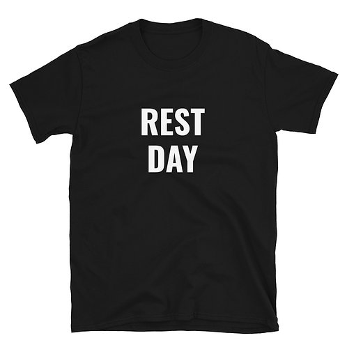 """""""REST DAY"""""""