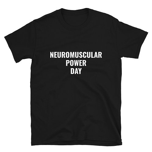 NEUROMUSCULAR POWER DAY