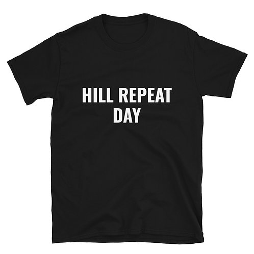 HILL REPEAT DAY