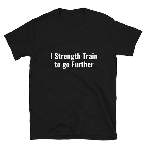 Strength Train To Go Further