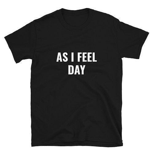 AS I FEEL DAY
