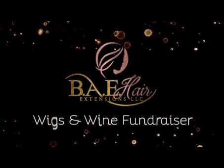 Wigs and Wine Fundraising event 1 year anniversary