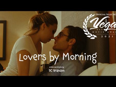 Lovers by Morning (short) wins Best Romance film (award of Merit) at Vegas Movie Awards 2021