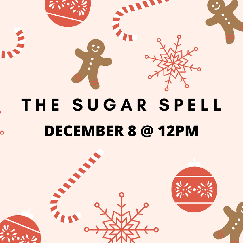 The Sugar Spell