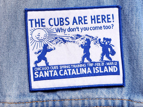 Cubs Are Here Patch