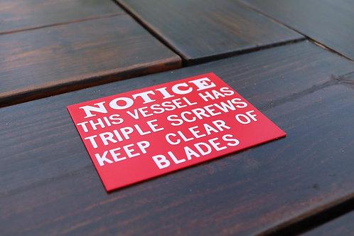 Triple Screw Notice Plaque