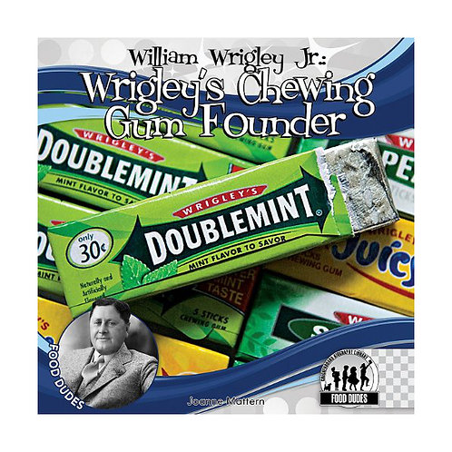 William Wrigley, Jr. Chewing Gum Founder