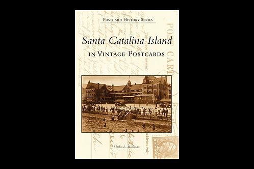 Santa Catalina Island in Vintage Postcards