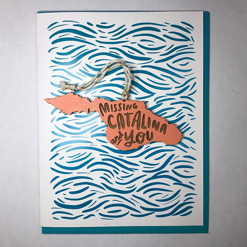 Missing Catalina and You Card