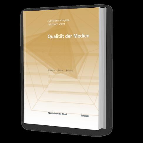 Jahrbuch Qualität der Medien 2019