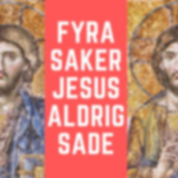 Fyra saker Jesus aldrig sa.jpg