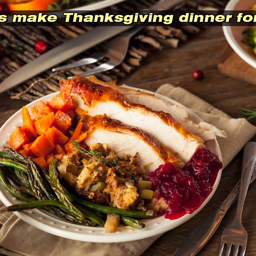Thanksgiving Dinner Prepared for You - ORDER BY NOVEMBER 15th