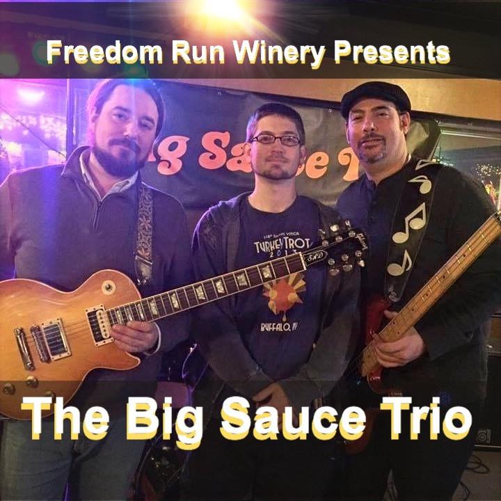 Freedom Run Winery Music Series: The Big Sauce Trio