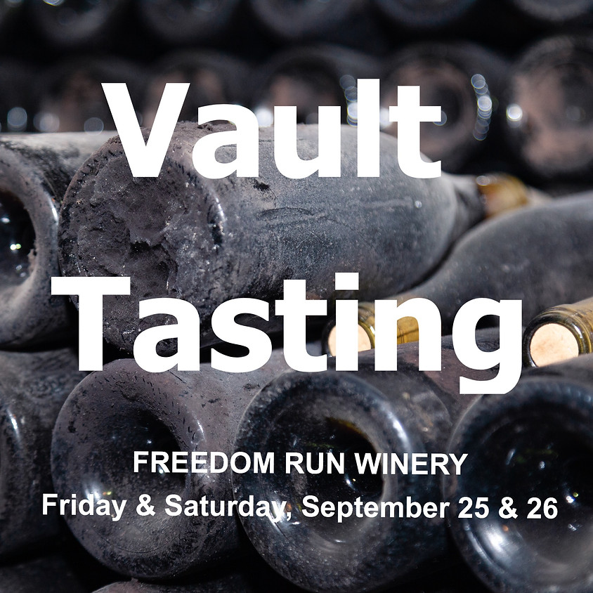 Vault Tasting @ Freedom Run Winery