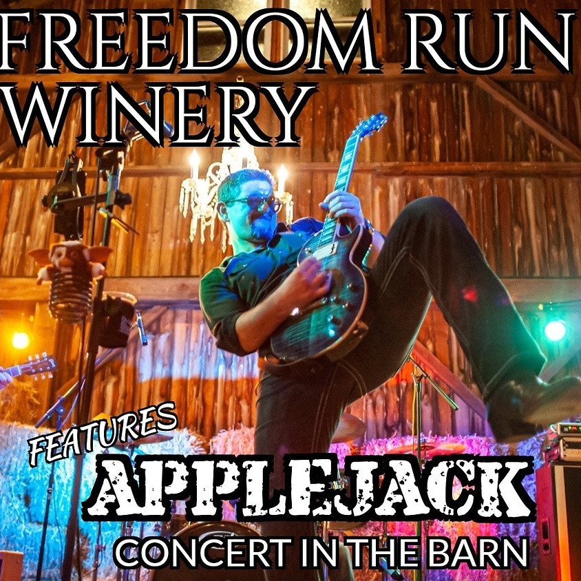 Dinner & AJ ~ AppleJack Band in the Barn @ Freedom Run Winery