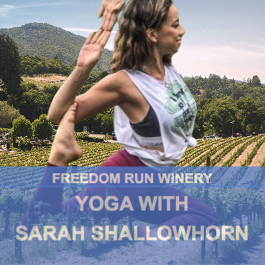 Yoga with Sarah Shallowhorn - Memorial Weekend @ Freedom Run Winery