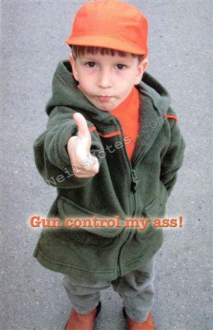 #381 - Gun Control? My A$$!