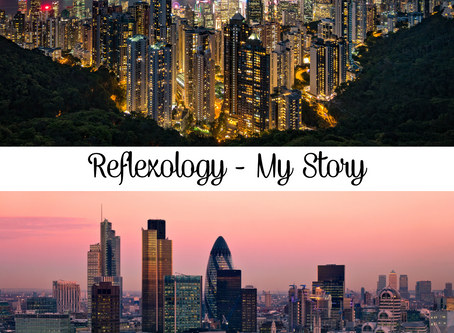 From the Streets of Hong Kong to London - My Reflexology Story