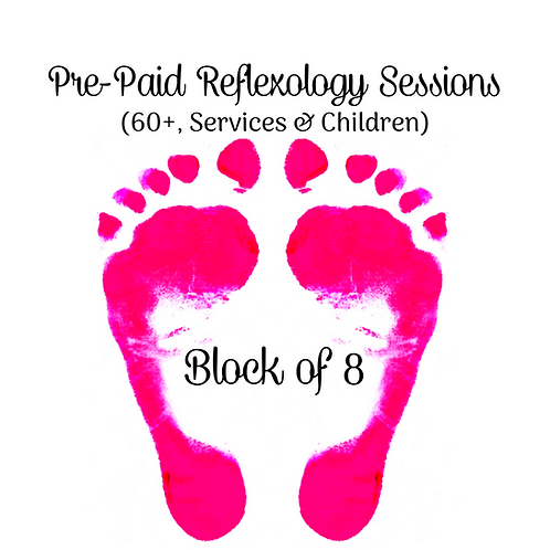 Pre-Paid Reflexology Sessions (Block of 8)(60+, Services & Children)