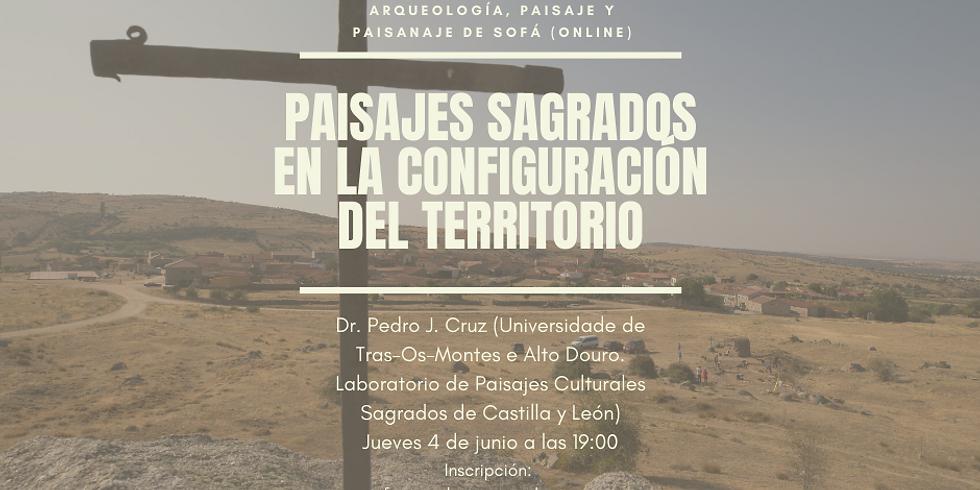 Paisajes sagrados en la configuración del territorio: Visiones castellano y leonesas