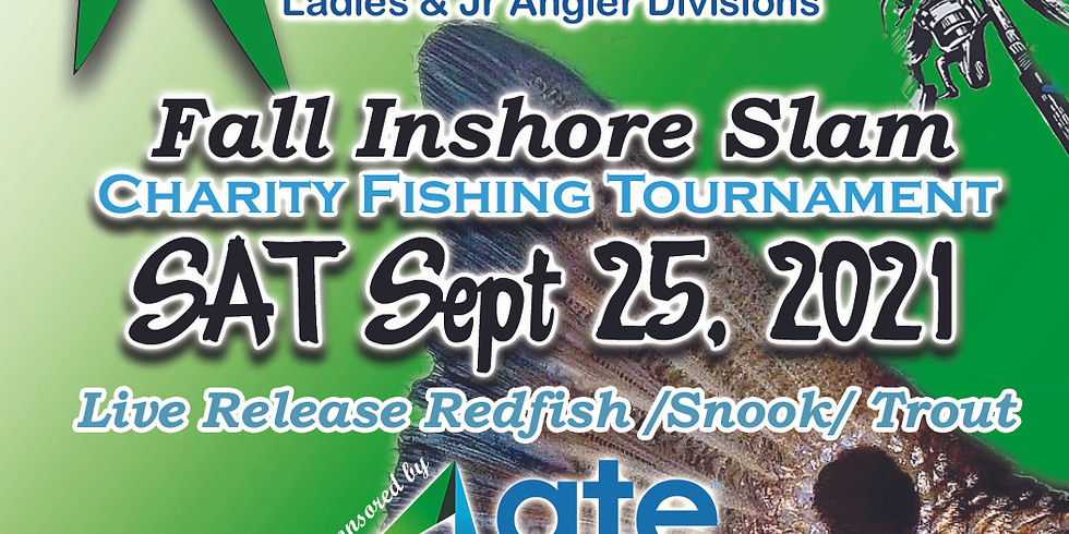 Tighten The Drag Foundation FALL Inshore Slam Charity Fishing Tournament
