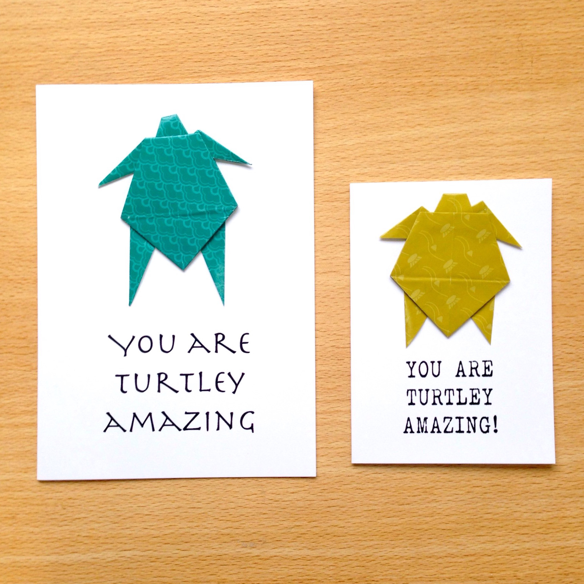 You Are Turtley Amazing