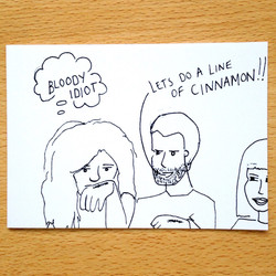 Lets Do A Line Of Cinnamon