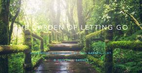 The Garden of Letting Go - A Hypnotic Meditation by Paul Barnes, C.Ht.