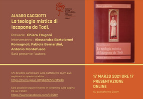 La teologia mistica di Iacopone da Todi. Link alla presentazione del 17 marzo.