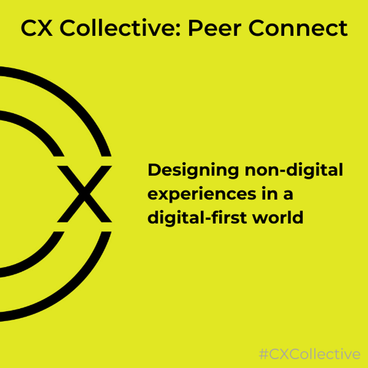 Peer Connect: Designing non-digital experiences in a digital-first world