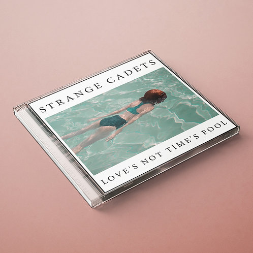 Strange Cadets Love's Not Time's Fool CD (Physical copy)