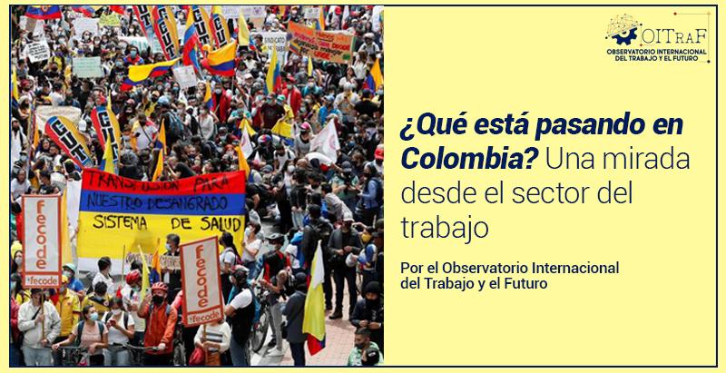 ¿Qué está pasando en Colombia? Una mirada desde el sector del trabajo