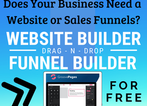 Does Your Business Need A Website or Sales Funnel For Free...Um Yes Please!