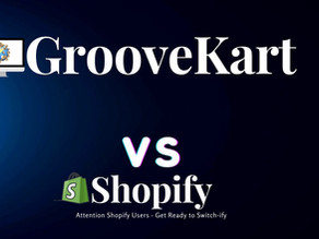Review All-In-One E-commerce Platforms: GrooveKart vs Shopify... Which one is right for you? 🔥🔂🔎