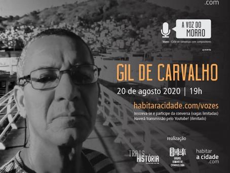 Vozes - Ciclo de conversas com compositores apresenta A VOZ DO MORRO com Gil de Carvalho