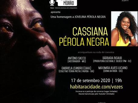 """""""A voz do Morro"""" em homenagem à Jovelina Pérola Negra"""