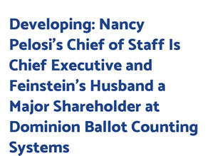 Developing: Nancy Pelosi's Chief of Staff Is Chief Executive and Feinstein's Husband a Major Shareho