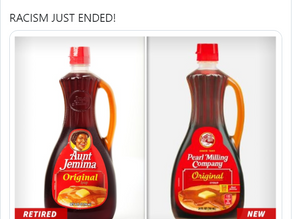 Racism Over? Aunt Jemima is Now 'Pearl Milling Company'