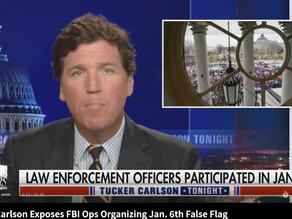 Tucker Carlson Exposes FBI Ops Organizing Jan. 6th False Flag