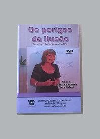 DVD Quando é perigoso se iludir
